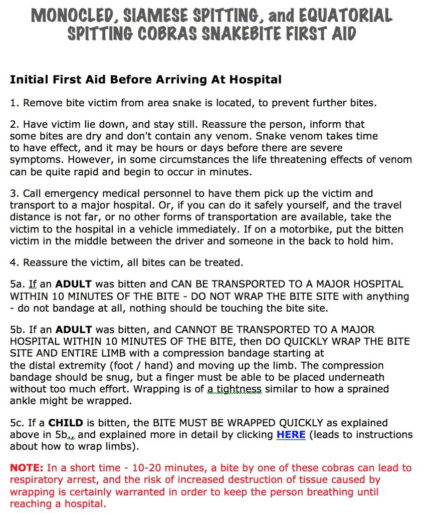 Initial First Aid Instructions for NAJA (Monocled, Siamese Spitting, Sumatran Spitting Cobras) Snakebite